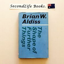 THE SHAPE OF FURTHER THINGS ~ Brian W Aldiss (1970) Vintage. 1st Edition.