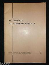 Le dentiste au corps de bataille - militaria armée