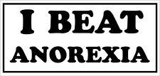 Gané la Anorexia-trastorno alimentario / dieta temática pegatina de vinilo - 28cm X 13 Cm