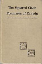 The Squared Circle Postmarks of Canada, by W.G. Moffatt & Glenn Hansen. Used.