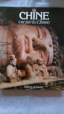 LA CHINE VUE PAR LES CHINOIS EDT DU FANAL 1981