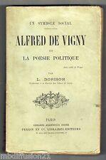 1894 - LA POESIE POLITIQUE- UN SYMBOLE SOCIAL - ALFRED DE VIGNY - PAR L.DORISON