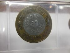 BI-METAL CORONA COAL & IRON CO. CORONA STORE DOLLAR  TOKEN CORONA,ALA.-UNLISTED