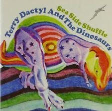 CD - Terry Dactyl And The Dinosaurs - Sea Side Shuffle - #A1816 - RAR