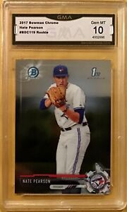 2017 Bowman Chrome #BDC119 Nate Pearson - GMA 10 Gem Mint