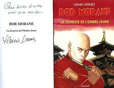 RARE EO N° DÉDICACE HENRI VERNES + BOB MORANE HC 9 LA JEUNESSE DE L'OMBRE JAUNE