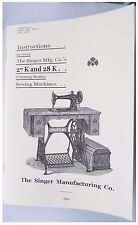 Singer 27k & 28k sewing machine manual from late 1800's to the early 1900's