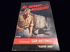 San Antonio : Au suivant de ces messieurs Fleuve Noir 1966
