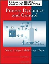 Process Dynamics and Control by Duncan A. Mellichamp (Int' Ed Paperback)3 Ed