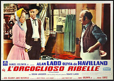 CINEMA-fotobusta L'ORGOGLIOSO RIBELLE ladd, de havilland, CURTIZ