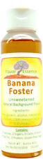 Banana Foster Flavoring by Flavor Essence -Natural/Unsweetened 2oz