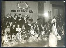 Délégation AIR FRANCE à TAHITI lors du voyage inaugural Mai 1960 - Vintage 13x18