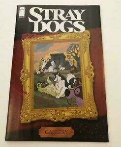 Image Comics STRAY DOGS COVER GALLERY BOOK ONE PER STORE THANK YOU VARIANT