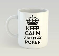 Keep Calm And Play Poker Mug Funny Birthday Novelty Gift Gambling Casino