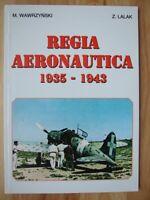 Regia Aeronautica 1935-1943 - Wawrzynski & Lalaky *Polish w/ English annotations