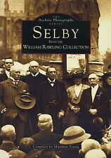 THE ARCHIVE PHOTOGRAPH SERIES SELBY published 1995