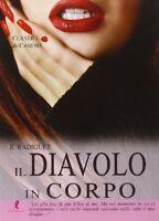 Il Diavolo In Corpo,Raymond Radiguet  ,Liberamente ,2009