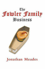 THE FOWLER FAMILY BUSINESS by Jonathan Meades : WH4-B143 : PBL485 : NEW BOOK