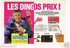 Publicité advertising 1991 (2 pages) Supermarché Shopi avec Stépahne Collaro