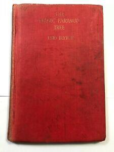 The Magic Faraway Tree by Enid Blyton 1943 1st Ed p/o Mary Justine Gladstone