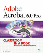 USED (GD) Adobe Acrobat 6.0 Pro Classroom in a Book by Sandee Adobe Creative Tea