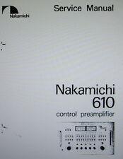 Nakamichi 610 stereo control preamp service manual inc Schems imprimé anglais