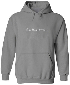 Cats Books and Tea Pullover Hoodie Sweater Unisex Sweatshirt Print Gift Funny