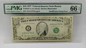 1977 $10 Federal Reserve Note Boston PMG 66 EPQ Insufficient Inking Error 2023-A