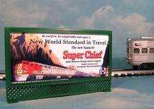 ATSF SANTA FE SUPER CHIEF LIGHTED BILLBOARD AD #1 for LIONEL O-27 MODEL TRAINS