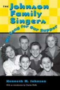 Johnson Family Singers: We Sang for Our Supper (Paperback, 1997)