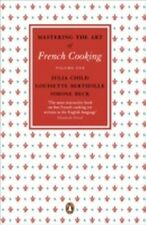 Julia Child Mastering the Art of French Cooking: Volume1