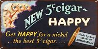 "Admiration Happy Cigar Trolley Card Metal Sign Repro 6x12"" 60704"