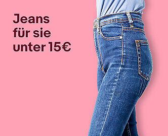 Jeans für sie unter 15€