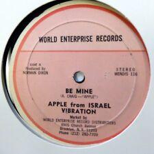 "APPLE From ISRAEL VIBRATION 12"" Be Mine WORLD ENTERPRISES Reggae  #1106"