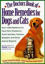 The Doctors Book of Home Remedies for Dogs and Cats: Over 1,000-ExLibrary