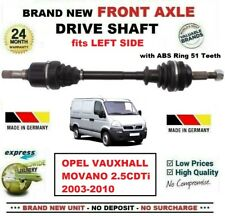 FOR OPEL VAUXHALL MOVANO 2.5CDTi 2003-2010 BRAND NEW FRONT AXLE LEFT DRIVESHAFT