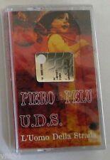 PIERO PELU' - U.D.S. L'UOMO DELLA STRADA - Musicassetta Sigillata MC K7