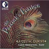 The Peacock's Feather - A Celtic Quest / Carol Thompson. New sealed