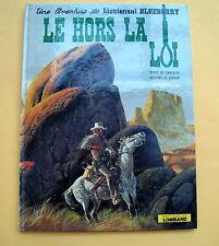 BLUEBERRY CHARLIER GIRAUD LE HORS LA LOI EO 74 BON ETAT TACHES BRUNES