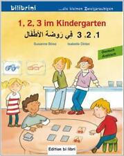 1, 2, 3 IM KINDERGARTEN. Arabisch lernen für Kinder. Zweisprachig lesen