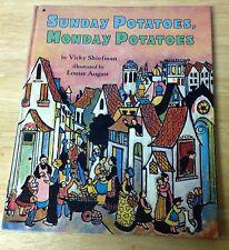 Sunday Potatoes, Monday Potatoes by Vicky Shiefman (1994, Hardback)