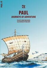Bible Wise: Paul : Journeys of Adventure by Carine MacKenzie and Fred Apps...