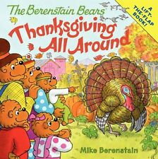 The Berenstain Bears: Thanksgiving All Around by Mike Berenstain