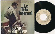 "BOF LE TRIO INFERNAL 45 TOURS 7"" FRANCE ENNIO MORRICONE PICCOLI ROMY SCHNEIDER"