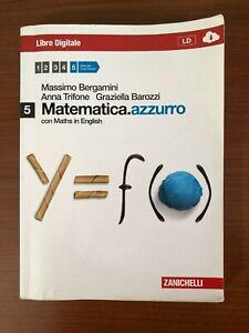 Libro Matematica Azzurro 5 di Bergamini, Trifone, Barozzi ZANICHELLI