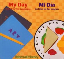 My Day/ Mi Dia: A Book in Two Languages/ Un Libro