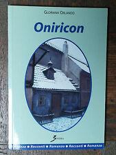 Oniricon - Orlando - Sovera Editore,2002, Autografato - R