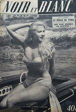 TILDA THAMAR en COUVERTURE de NOIR et BLANC No 331 DE 1951 LES CHEFS du FASCISME