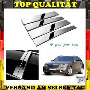 Chrome B-PILLAR TRIM 4 PCS Stainless Steel Mercedes E-Class W212 S212 2009-2016