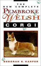 The New Complete Pembroke Welsh Corgi Harper, Deborah S. Acceptable Book 0 H
